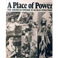 A Place Of Power. The American Episode In Human Evolution