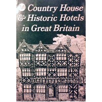 Country House And Historic Hotels In Great Britain