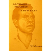 Aboriginal Progress. A New Era