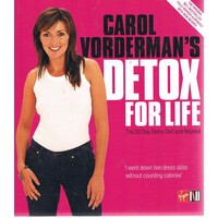 Detox For Life. The 28 Day Detox Diet And Beyond