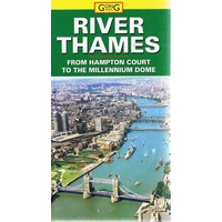 The River Thames. From Hampton Court To The Millennium Dome
