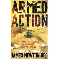 Armed Action. My War In The Skies With 847 Naval Air Squadron
