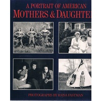 A Portrait Of American Mothers & Daughters