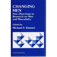Changing Men. New Directions In Research On Men And Masculinity