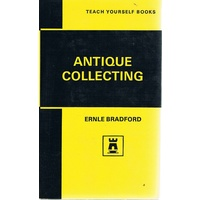 Antique Collecting (Teach Yourself)