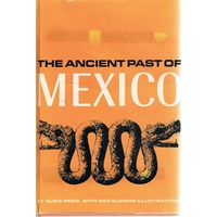 The Ancient Past Of Mexico