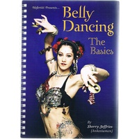 Belly Dancing. The Basics