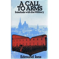 A Call To Arms. Interlude With The Military