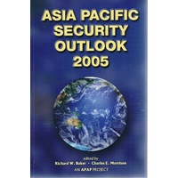 Asia Pacific Security Outlook 2005