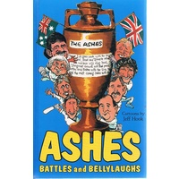 Ashes. Battles And Bellylaughs