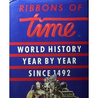 Ribbons of Time . History Year by Year