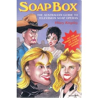 Soap Box. The Australian Guide To Television Soap Operas