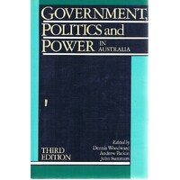Government, Politics And Power In Australia