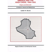 America And The Iraqi Crisis, 1990-1992