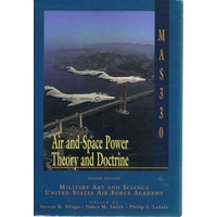 Air and Space Power Theory and Doctrine
