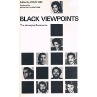 Black Viewpoints. The Aboriginal Experience
