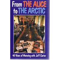 From The Alice To The Arctic