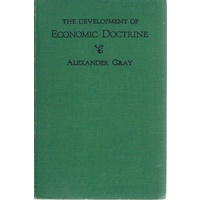 The Development Of Economic Doctrine. An Introductory Survey
