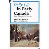 Daily Life In Early Canada