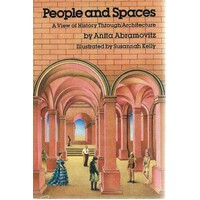 People And Spaces. A View Of History Through Architecture