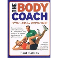 The Body Coach. Firmer Thighs And Trimmer Waist