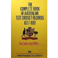 Complete Book of Australian Cricket Records 1877-1987