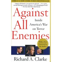 Against All Enemies. Inside America's War On Terror