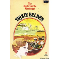 Trixie Belden 15. The Mystery On The Mississippi.