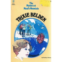 Trixie Belden. 22. The Mystery At Mead's Mountain