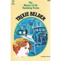 Trixie Belden. 33. The Mystery Of The Vanishing Victim