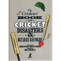 The Cricketer Book Of Cricket Disasters And Bizarre Records