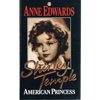 Shirley Temple. American Princess