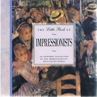 The Little Book Of Impressionists