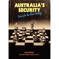 Australia's Security. Issues for the New Century
