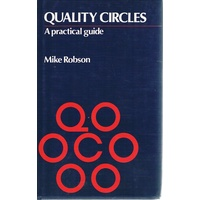 Quality Circles. A Practical Guide