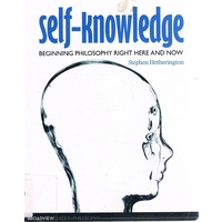 Self-Knowledge. Beginning Philosophy Right Here And Now