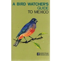A Bird Watcher's Guide To Mexico