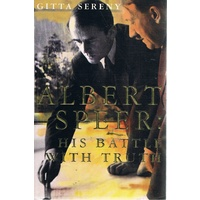 Albert Speer. His Battle With Truth.