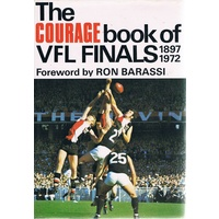 The Courage Book of AFL Finals 1897 - 1972