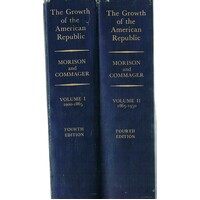 The Growth Of The American Republic. 2 Vol. Set