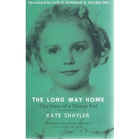 The Long Way Home. The Story Of A Homes Kid