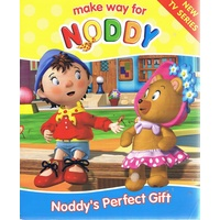 Make Way For Noddy. Noddy's Perfect Gift