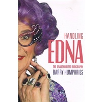 Handling Edna. The Unauthorised Biography