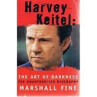 Harvey Keitel. The Art Of Darkness