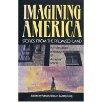 Imagining America. Stories From The Promised Land