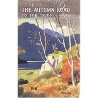 The Autumn Road To The Isles