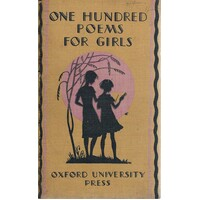 One Hundred Poems For Girls
