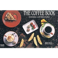 The Coffee Book. Featuring A Section On Teas