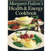 Margaret Fulton's Health And Energy Cookbook