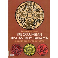 Pre-Columbian Designs From Panama. 591 Illustrations Of Cocle Pottery